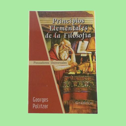 Imagen de Principios elementales de la filosofía - Georges Politzer