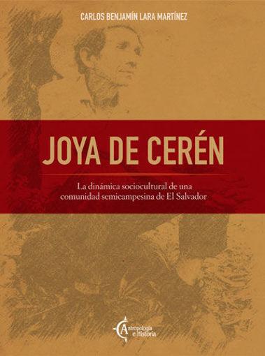 Imagen de Joya de Cerén. La dinámica sociocultural de una comunidad semicampesina de El Salvador